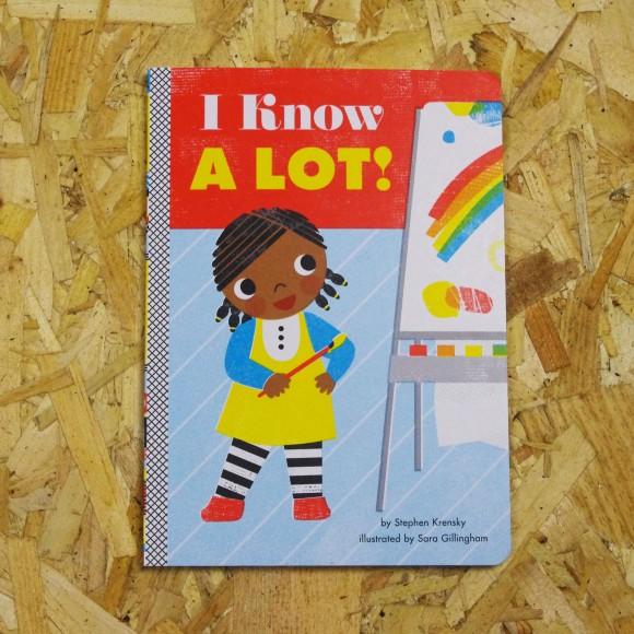 I Know A Lot!