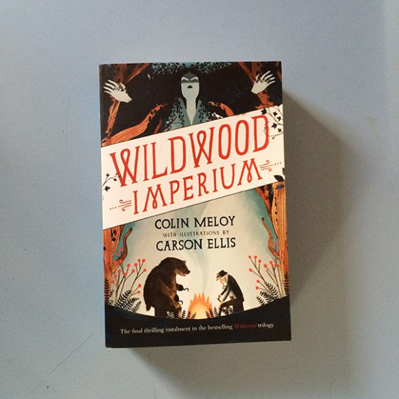 Wildwood Imperium (part 3 of Wildwood Chronicles) (Copy)