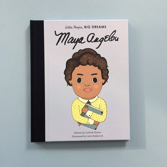 Maya Angelou – Little People, Big Dreams