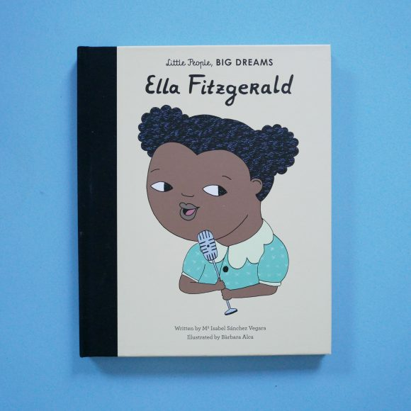 Ella Fitzgerald – Little People, Big Dreams