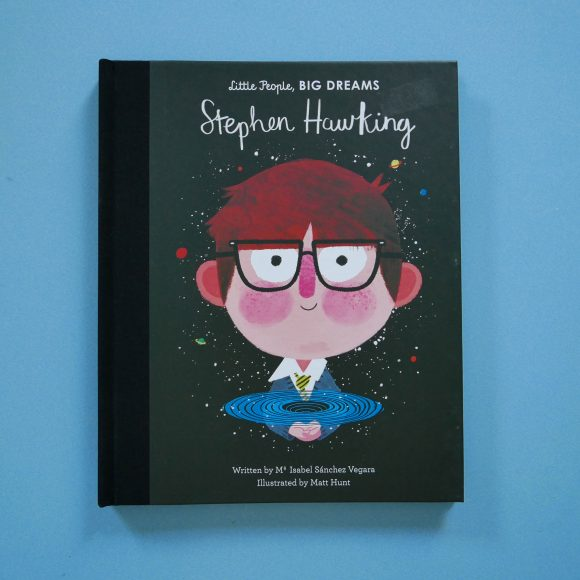 Stephen Hawking – Little People, Big Dreams