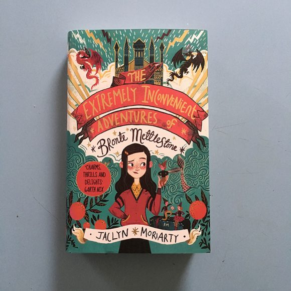 The Extremely Inconvenient Adventures of Bronte Mettlestone-hardback