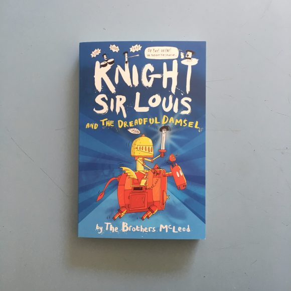 Knight Sir Louis; and The Dreadful Damsel
