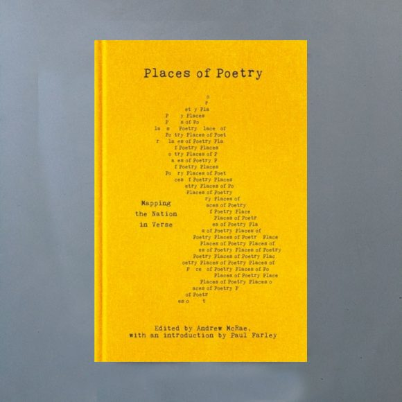 Places of Poetry : Mapping the Nation in Verse